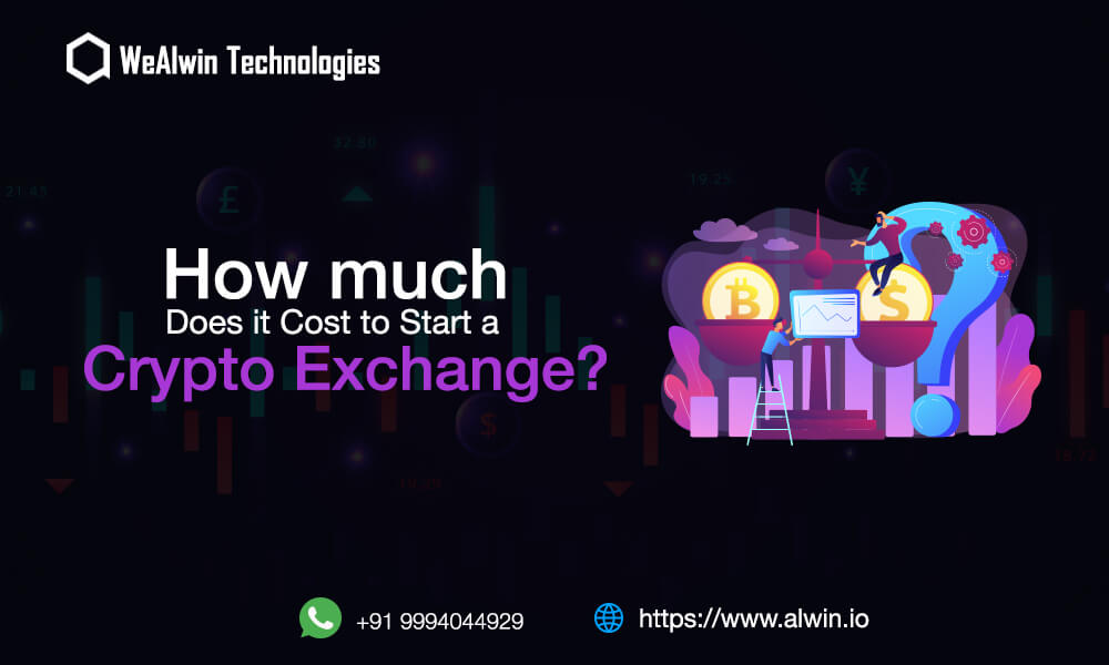 Cost to Start A Cryptcurrency Exchange | Cryptocurrency Exchange Development Cost